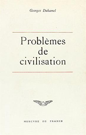 Problèmes de civilisation précédé de Traité du départ, Fables de ma vie et de La médecine au XXᵉ