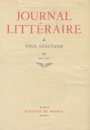 Journal littéraire Tome 3 - 1910-1921 2