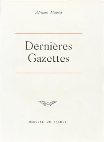 Les Dernières Gazettes et écrits divers