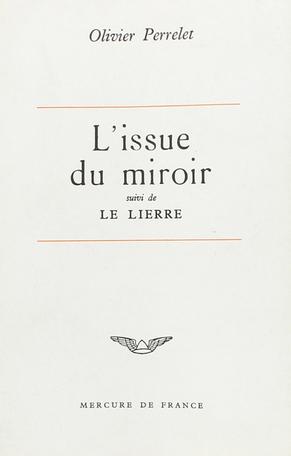 L'issue du miroir suivi de Le lierre