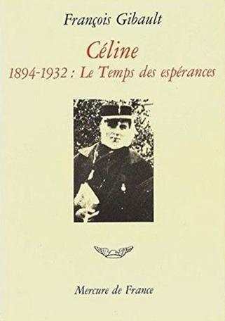 Céline Tome 1 - 1894-1932. Le temps des espérances 2