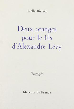 Deux oranges pour le fils d'Alexandre Lévy