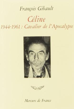 Céline Tome 3 - 1944-1961. Cavalier de l'Apocalypse 2