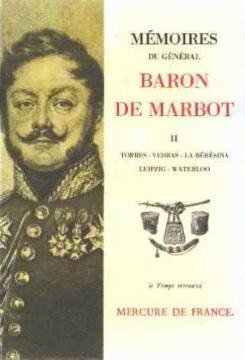 Mémoires Tome 2 - Torrès-Védras, La Beresina, Leipzig, Waterloo 2