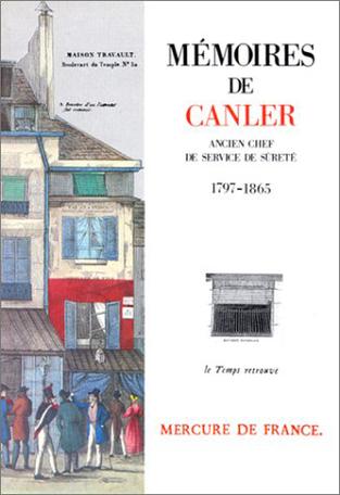 Mémoires de Canler, ancien chef du service de Sûreté