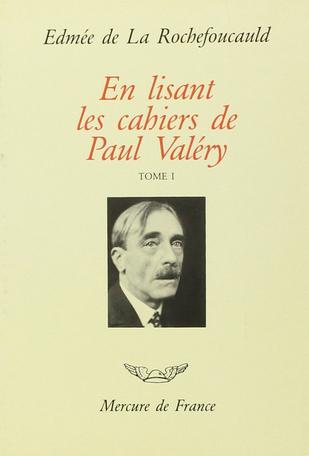 En lisant les «Cahiers» de Paul Valéry Tome 1 - 1894-1925 2