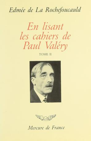En lisant les «Cahiers» de Paul Valéry Tome 2 - 1925-1938 2