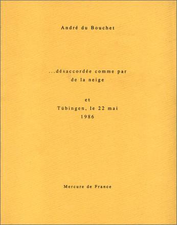 Désaccordée comme par de la neige – Tubingen, le 22 mai 1986
