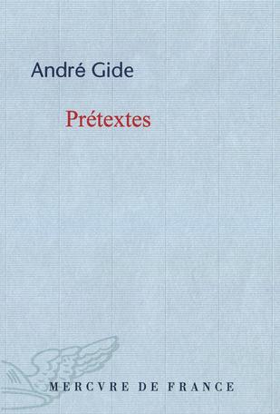 Prétextes suivi de Nouveaux Prétextes