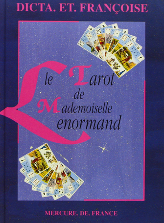 Le Tarot de Mademoiselle Lenormand
