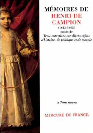 Mémoires contenant divers événements des règnes de Louis XIII et de Louis XIV suivi de Trois entretiens
