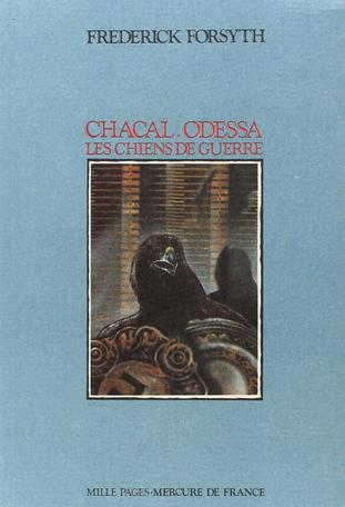 Chacal – Odessa – Les chiens de guerre