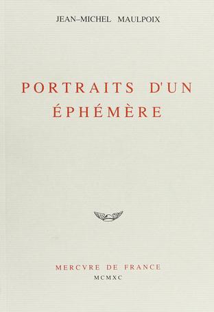 Portraits d'un éphémère