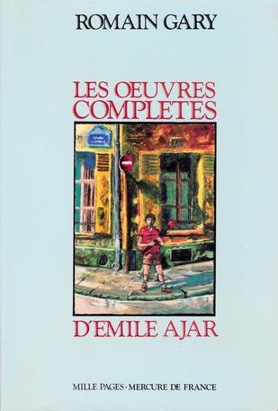 Les œuvres complètes d'Émile Ajar
