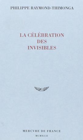 La célébration des invisibles