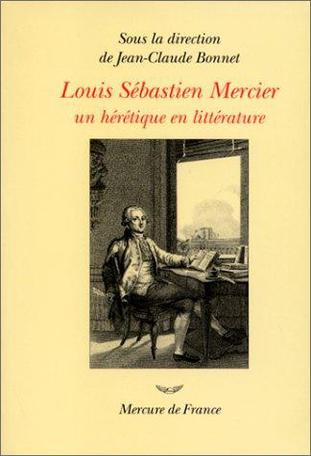 Louis Sébastien Mercier (1740-1814)
