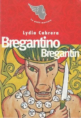 Bregantino Bregantín suivi de Davi-yé-yé et Dabé et de Le Fils du Bélier