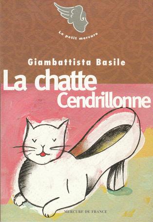 La chatte Cendrillonne suivi de Visage et de Le cœur fécondant
