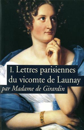 Lettres parisiennes du vicomte de Launay