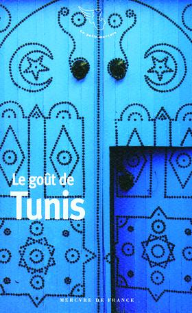 Le goût de Tunis