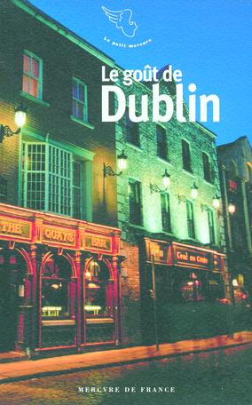 Le goût de Dublin