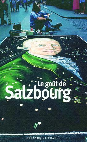 Le goût de Salzbourg