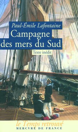 Campagne des mers du Sud faite par le «Seignelay» de 1875 à 1879
