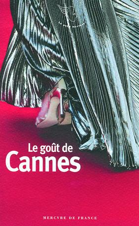 Le goût de Cannes