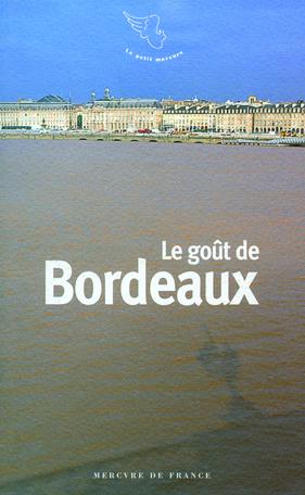 Le goût de Bordeaux