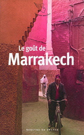 Le goût de Marrakech