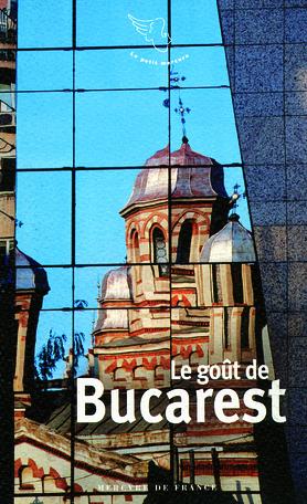 Le goût de Bucarest