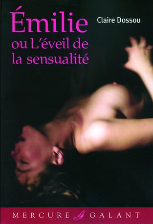 Émilie ou L'éveil de la sensualité