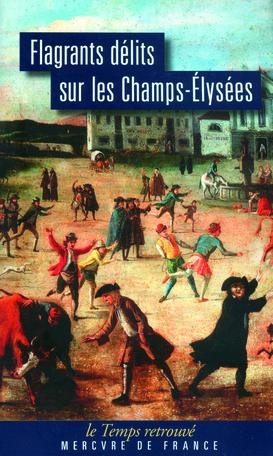 Flagrants délits sur les Champs-Élysées