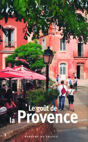 Le goût de la Provence