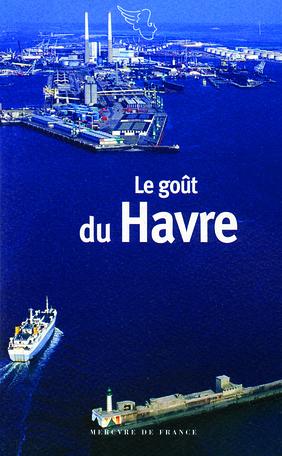 Le goût du Havre
