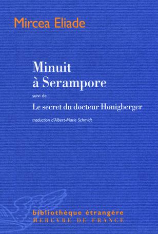 Minuit à Serampore suivi de Le secret du docteur Honigberger