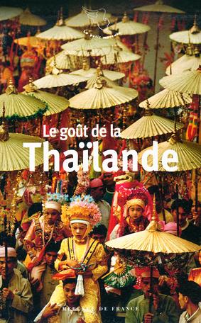Le goût de la Thaïlande