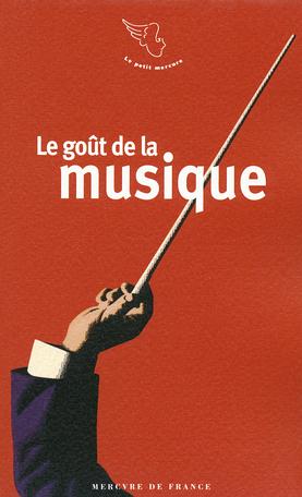 Le goût de la musique