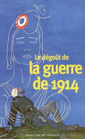 Le dégoût de la guerre de 1914