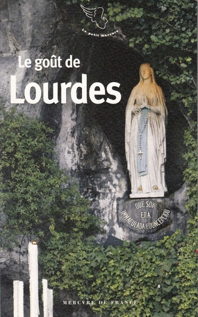 Le goût de Lourdes
