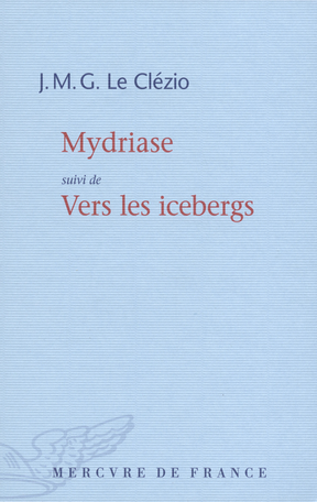Mydriase suivi de Vers les icebergs