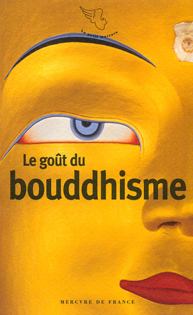 Le goût du bouddhisme