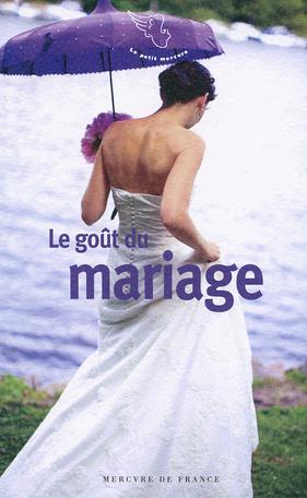 Le goût du mariage