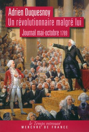 Un révolutionnaire malgré lui