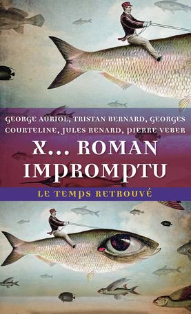 X... roman impromptu