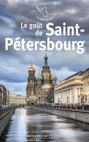 Le goût de Saint-Pétersbourg