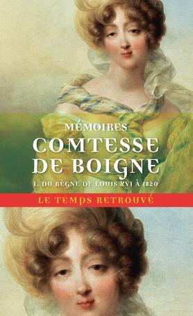 Mémoires Tome 1 - Du règne de Louis XVI à 1820 2