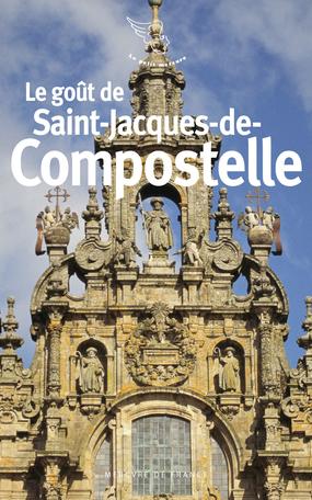 Le goût de Saint-Jacques-de-Compostelle