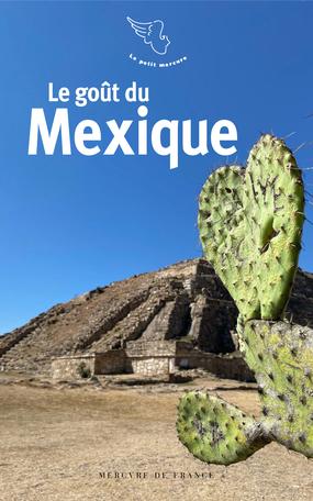 Le goût du Mexique