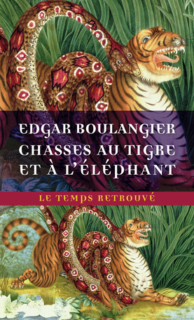 Chasses au tigre et à l'éléphant